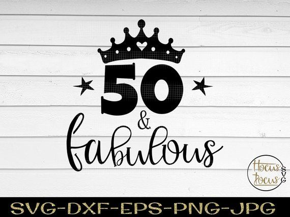 50 and fabulous svg #988, Download drawings