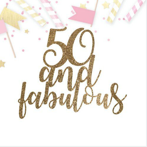 50 and fabulous svg #983, Download drawings