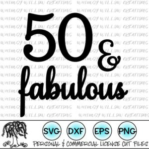 50 and fabulous svg #985, Download drawings