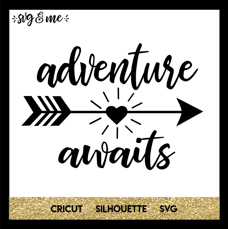 adventure awaits svg #534, Download drawings