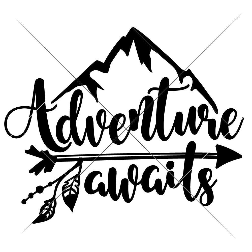 adventure awaits svg #532, Download drawings