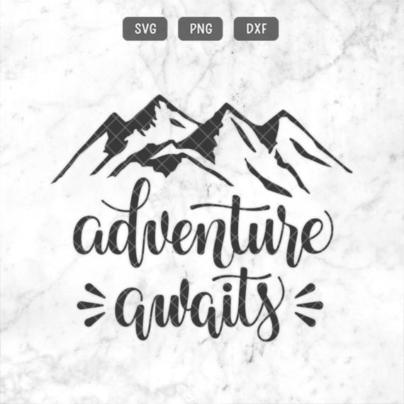adventure awaits svg #529, Download drawings