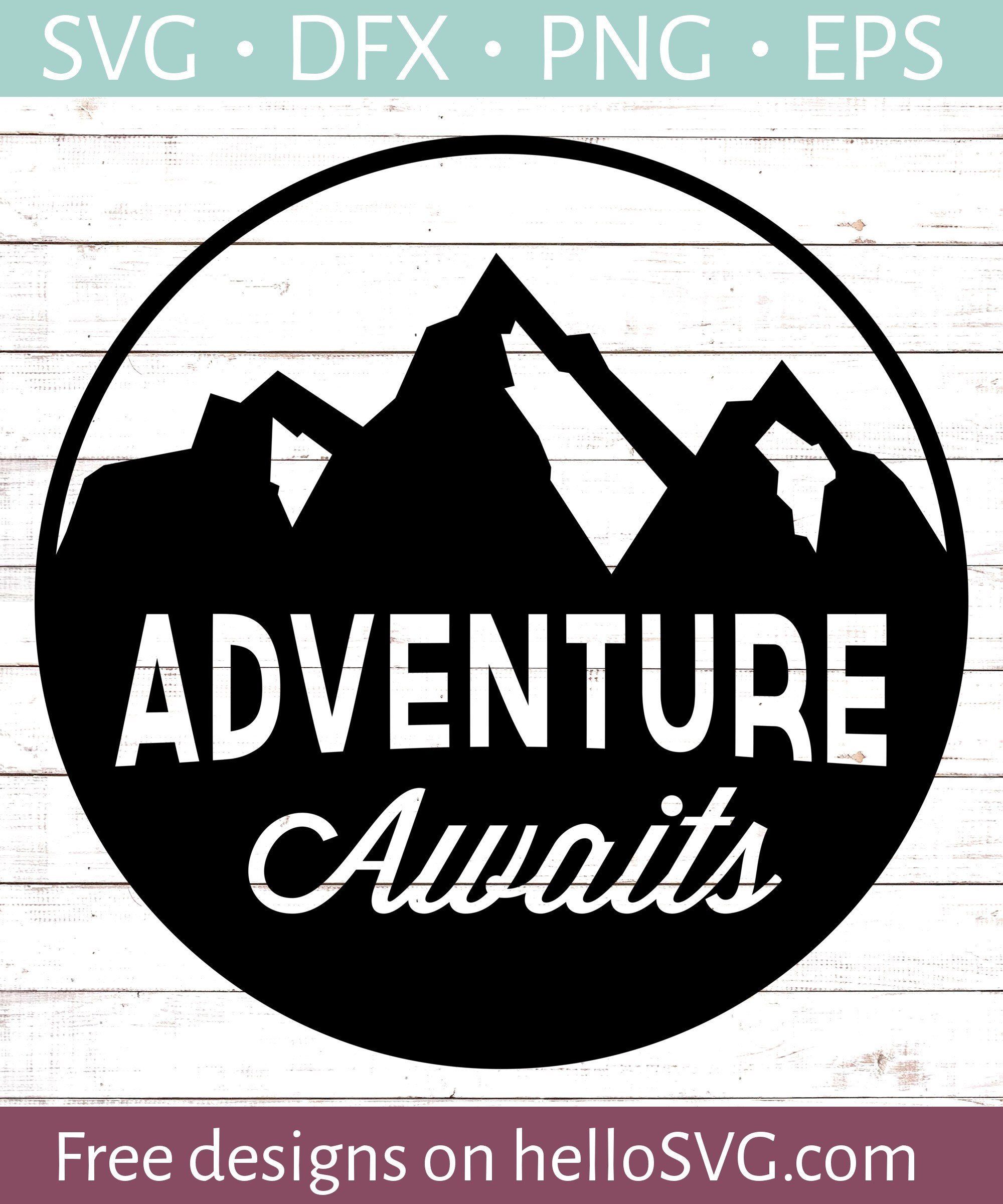 adventure awaits svg #540, Download drawings