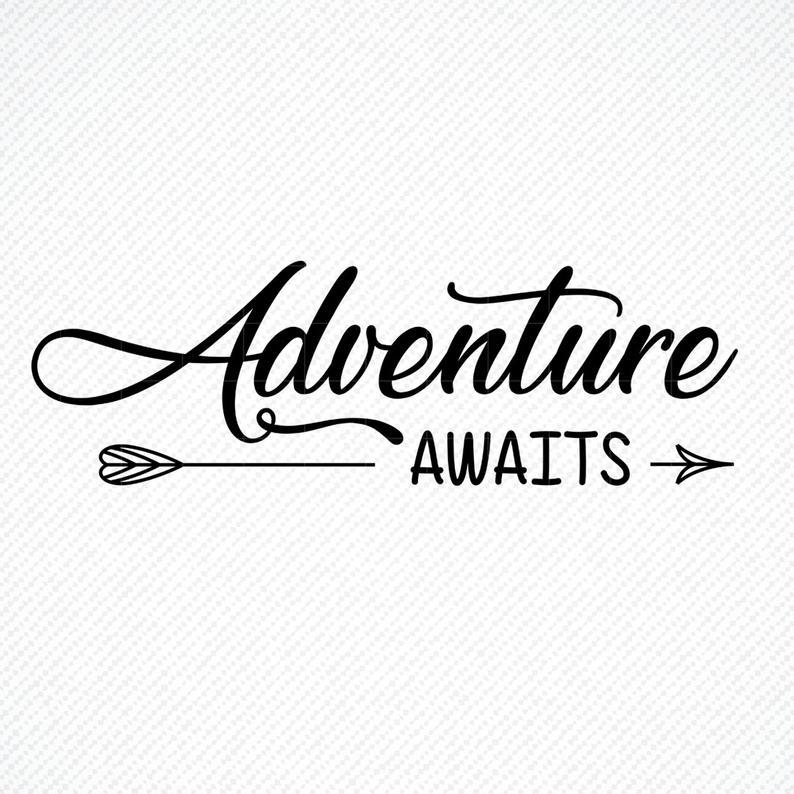 adventure awaits svg #539, Download drawings