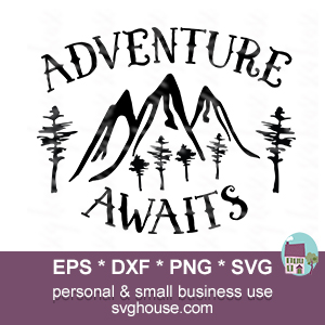 adventure awaits svg #538, Download drawings