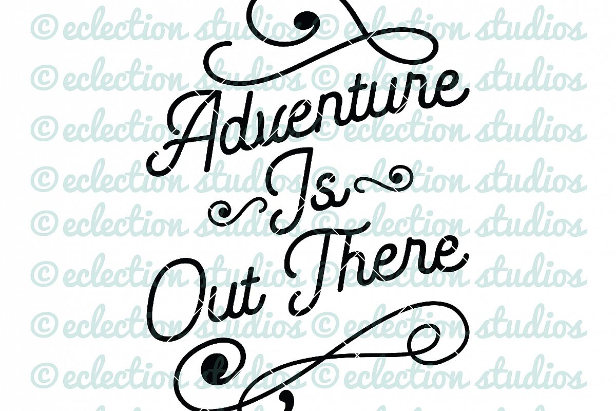 adventure is out there svg #1187, Download drawings