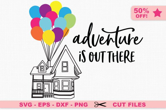adventure is out there svg #1185, Download drawings
