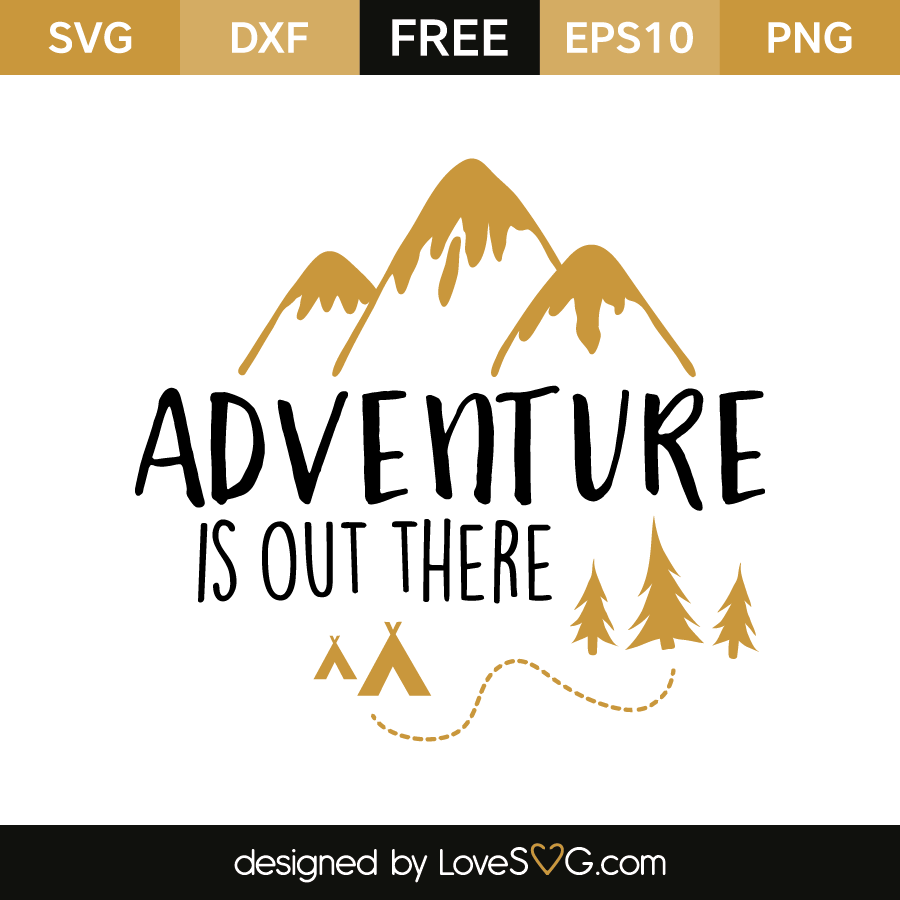 adventure is out there svg #1186, Download drawings