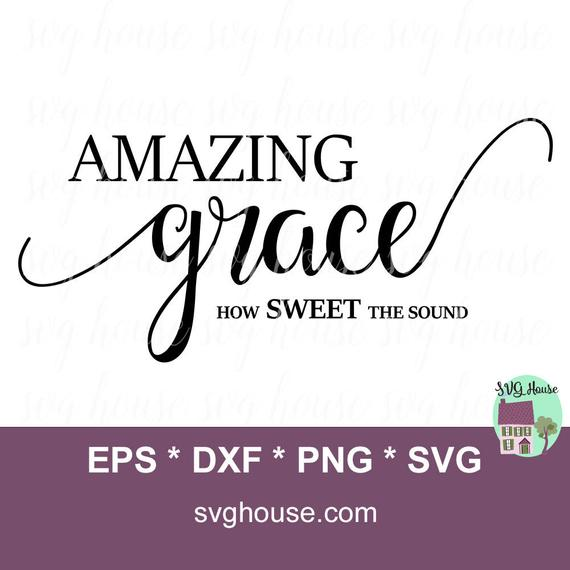 amazing grace svg #1203, Download drawings