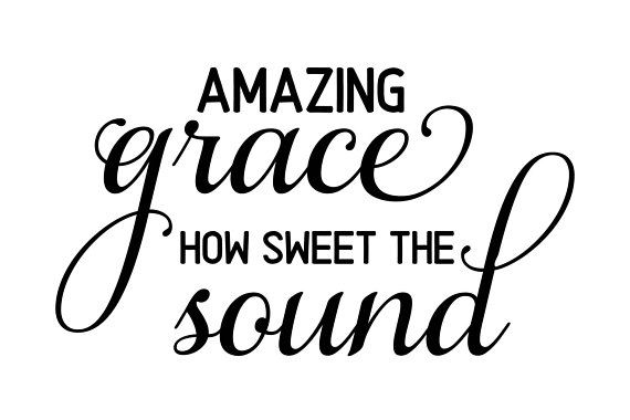 amazing grace svg #1181, Download drawings