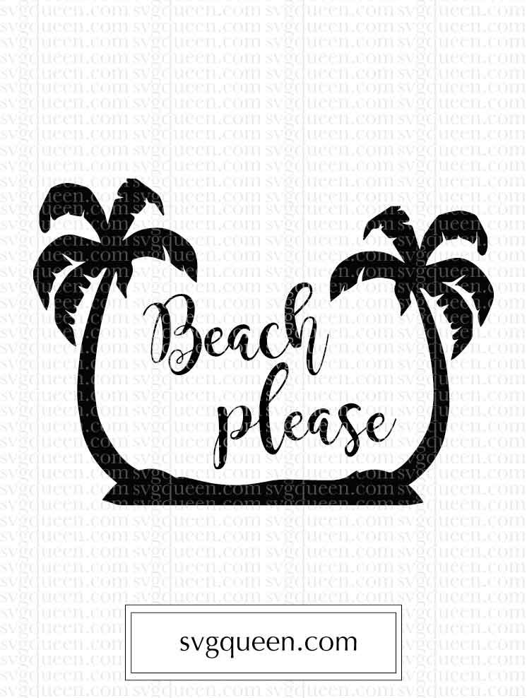 beach please svg #1016, Download drawings