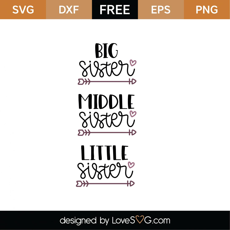 big sister svg free #494, Download drawings