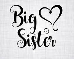 big sister svg free #495, Download drawings