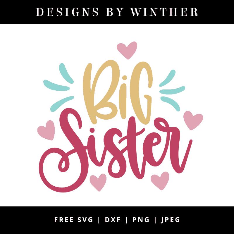 big sister svg free #487, Download drawings