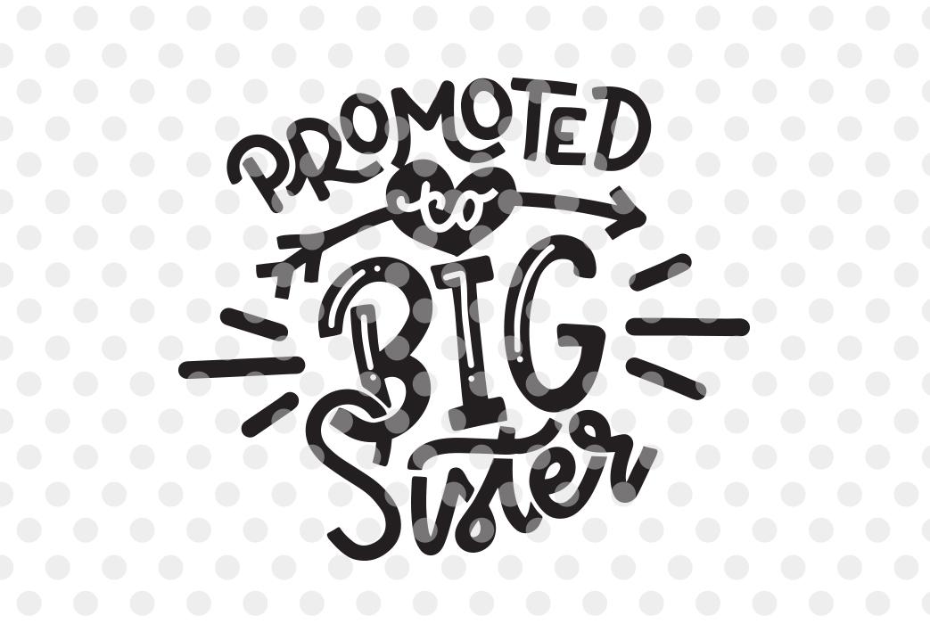 big sister svg free #489, Download drawings