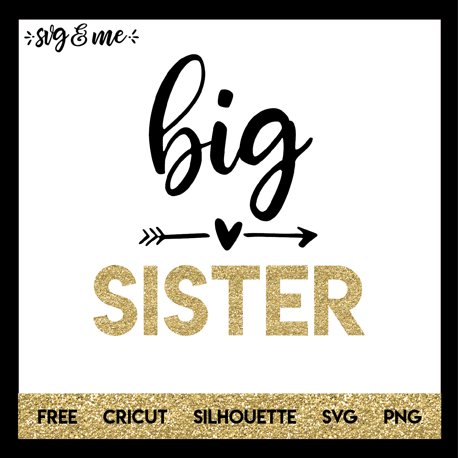 big sister svg free #491, Download drawings
