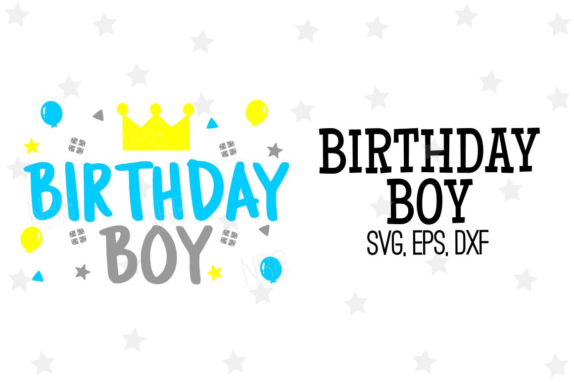 birthday boy svg #607, Download drawings