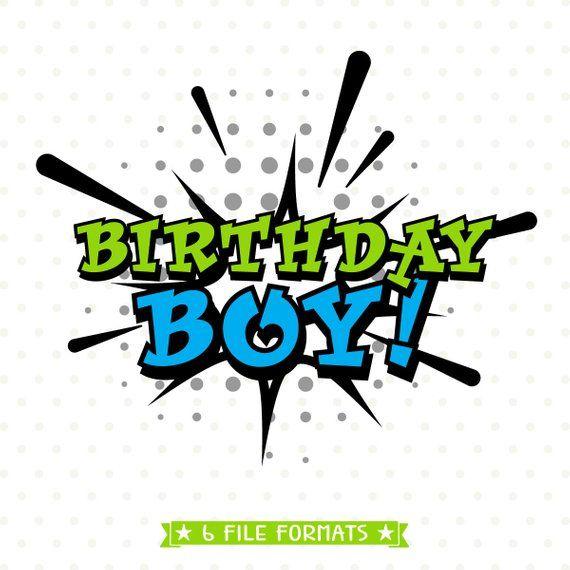 birthday boy svg #604, Download drawings