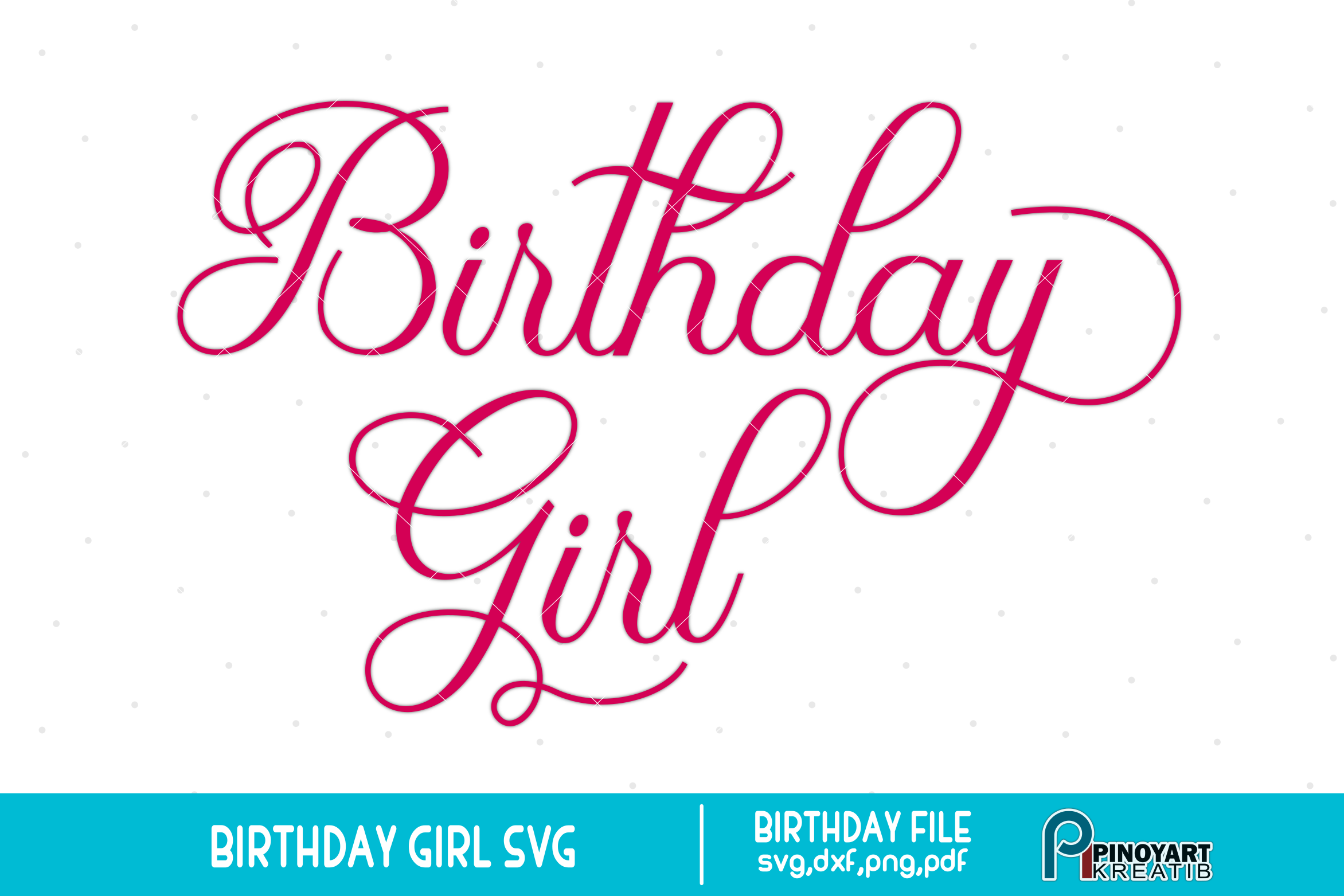 birthday girl svg #671, Download drawings