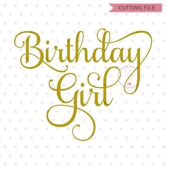 birthday girl svg #674, Download drawings