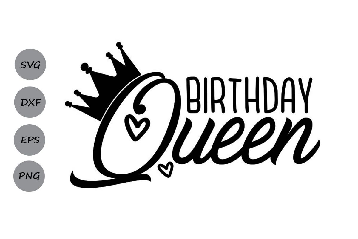 birthday queen svg #1133, Download drawings