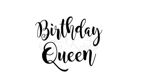 birthday queen svg #1134, Download drawings