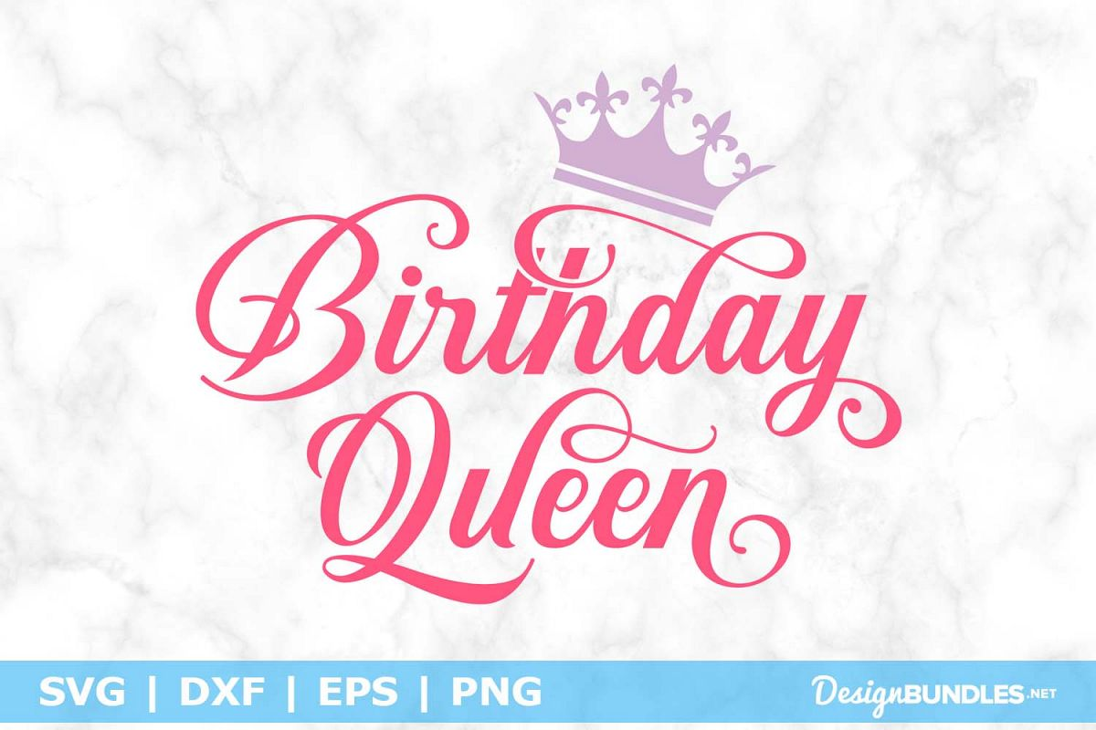 birthday queen svg #1137, Download drawings