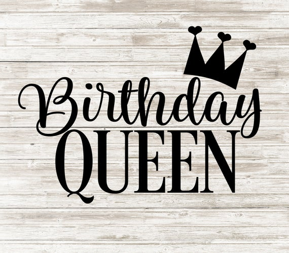 birthday queen svg #1130, Download drawings
