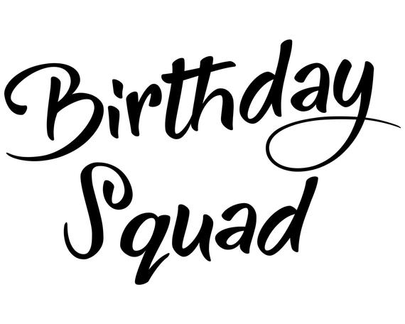 birthday squad svg #1100, Download drawings