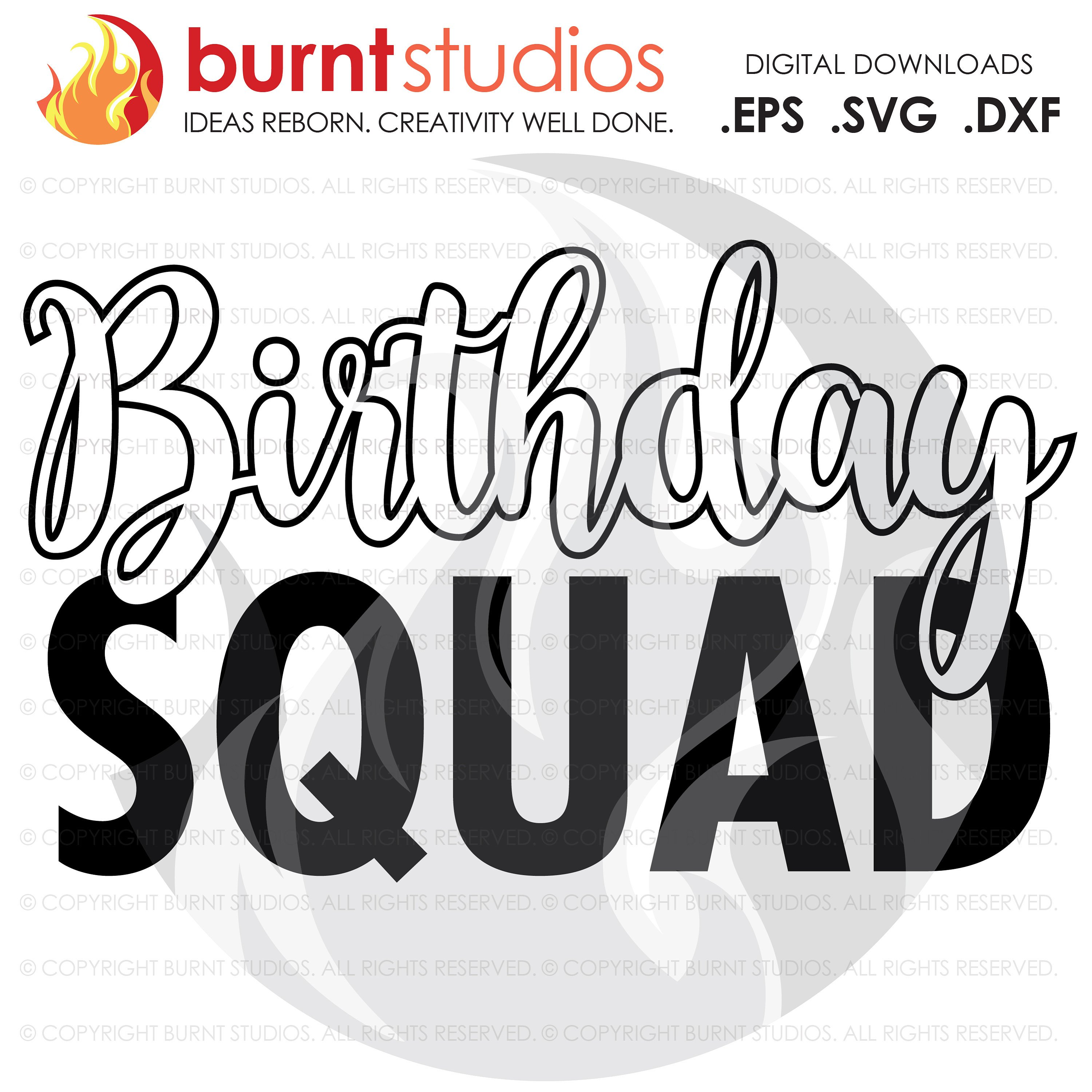 birthday squad svg #1082, Download drawings