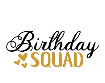 birthday squad svg #1095, Download drawings