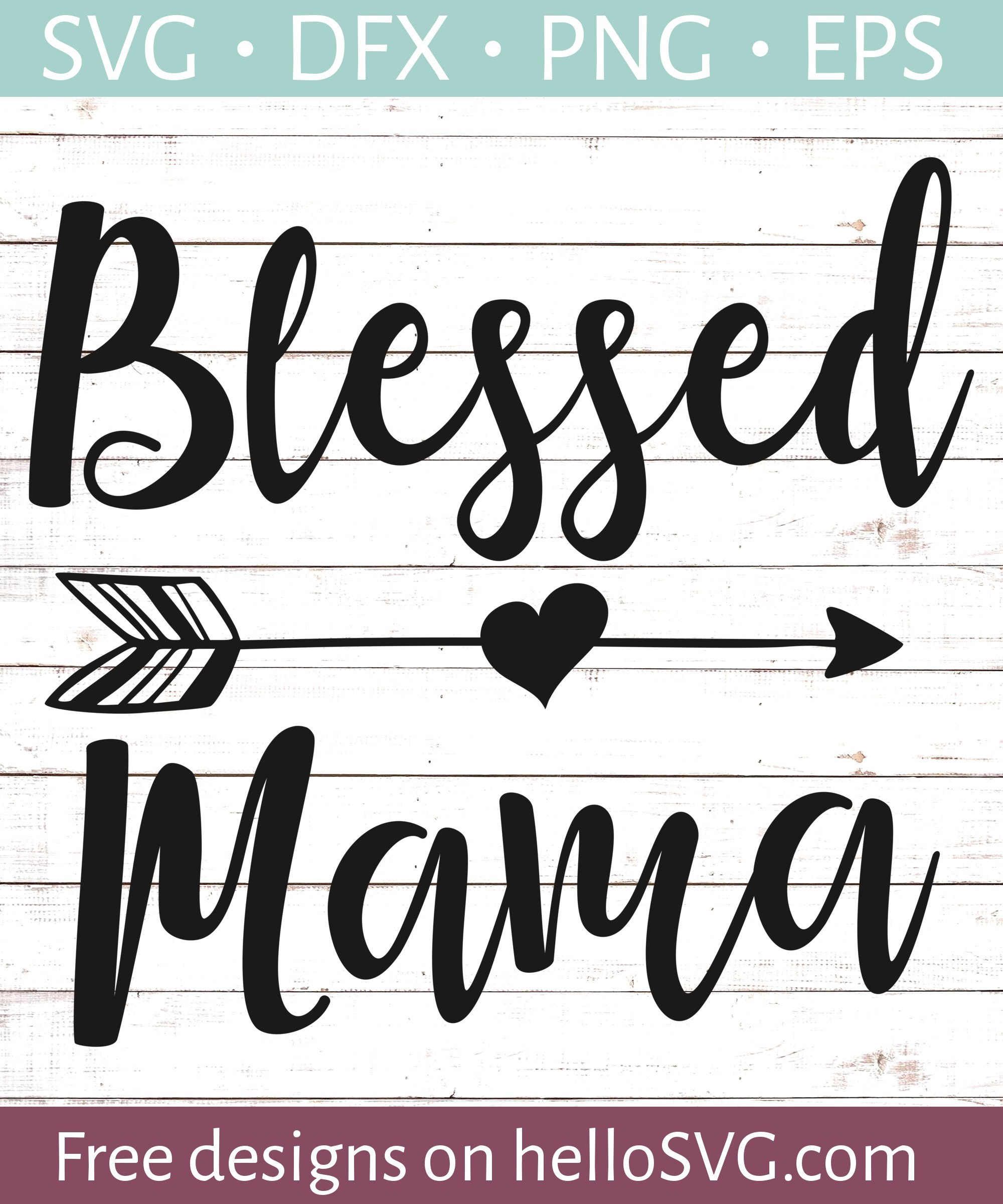 blessed mama svg #845, Download drawings