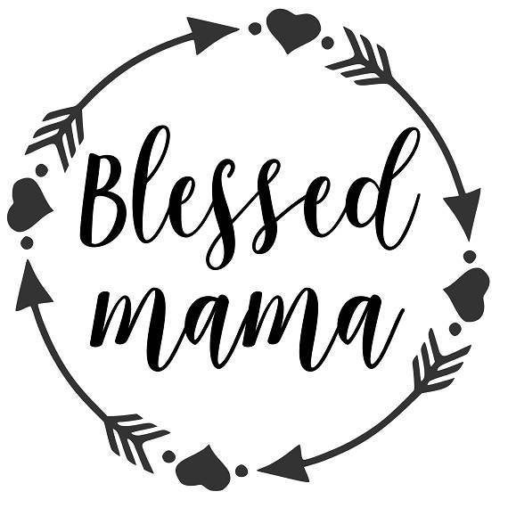 blessed mama svg #841, Download drawings