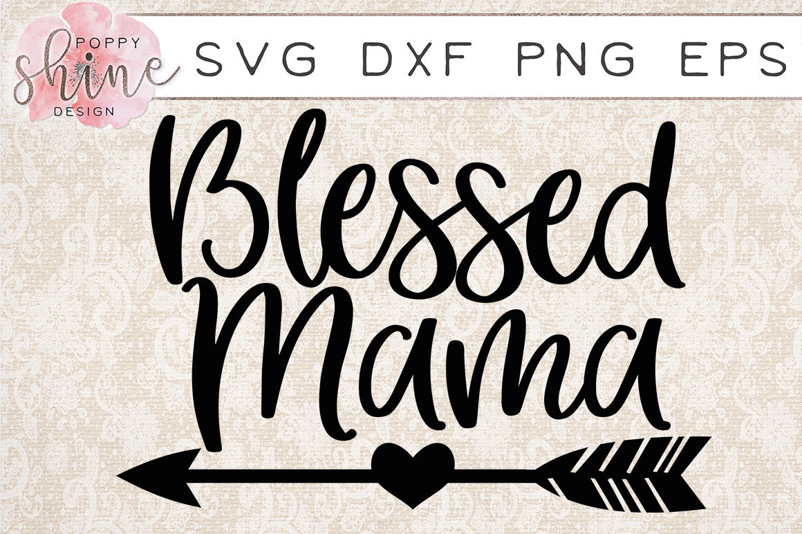 blessed mama svg #853, Download drawings