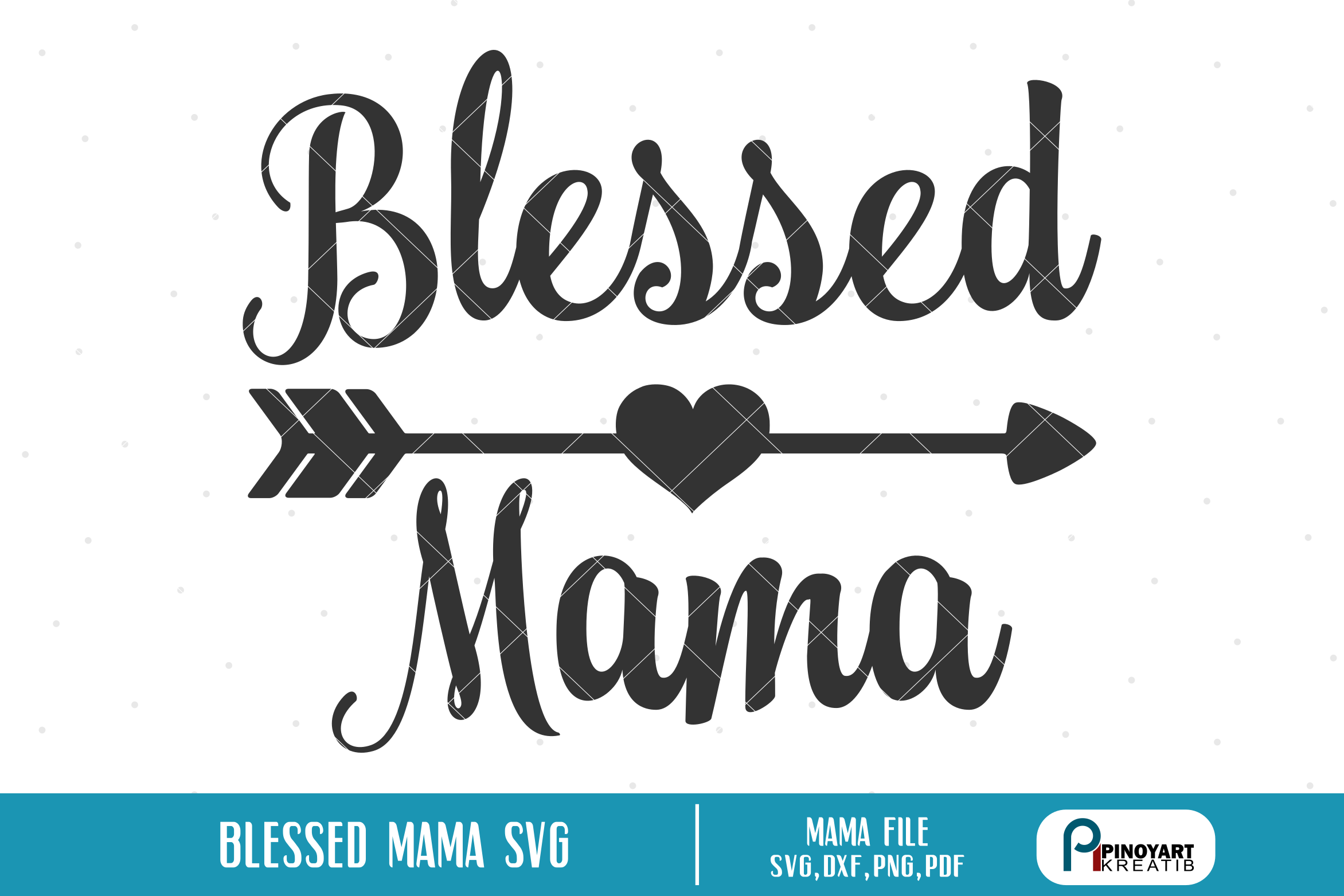 blessed mama svg #842, Download drawings