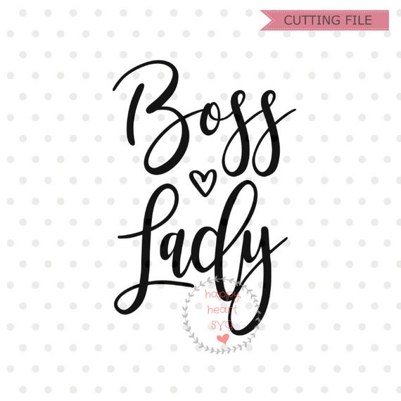 boss lady svg #845, Download drawings