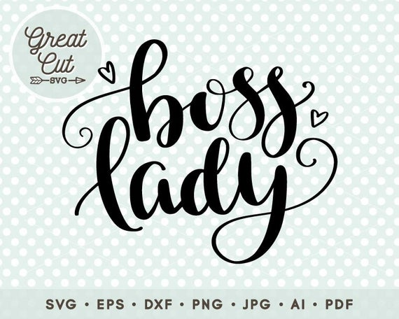 boss lady svg #843, Download drawings