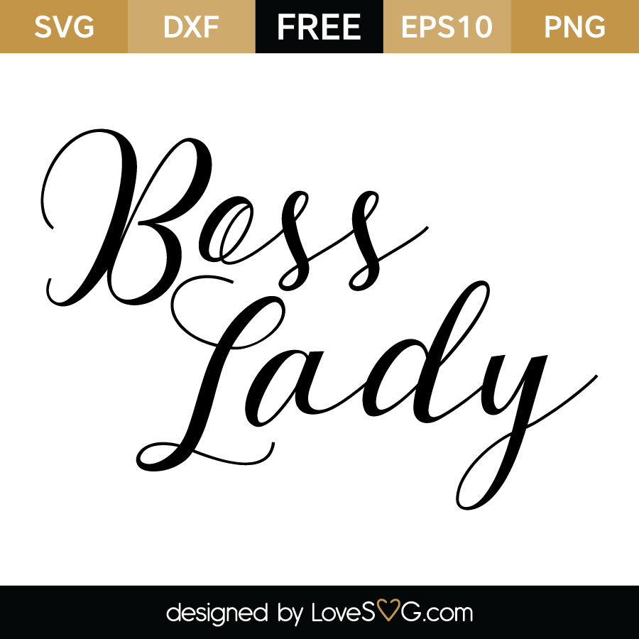 boss lady svg #842, Download drawings