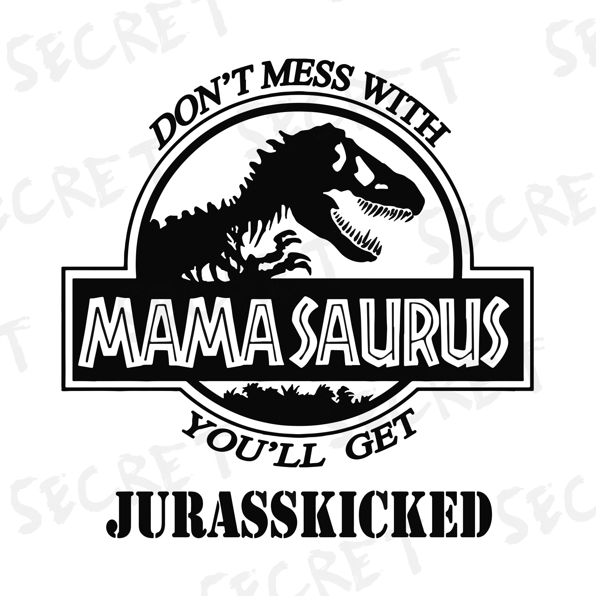 don't mess with mamasaurus svg #360, Download drawings
