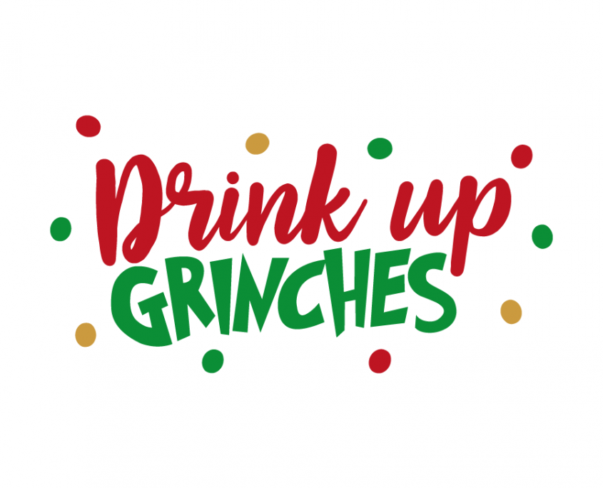 drink up grinches svg #917, Download drawings