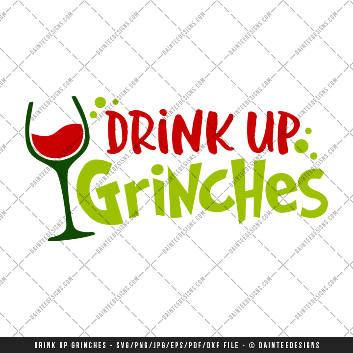 drink up grinches svg #922, Download drawings