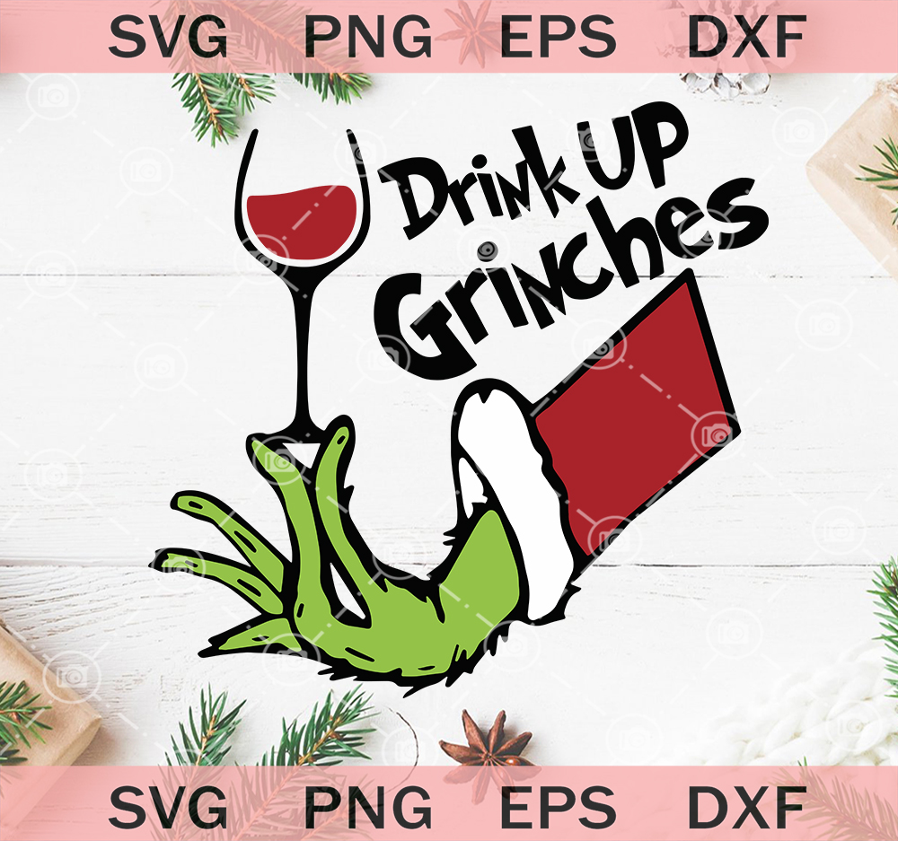 drink up grinches svg #927, Download drawings