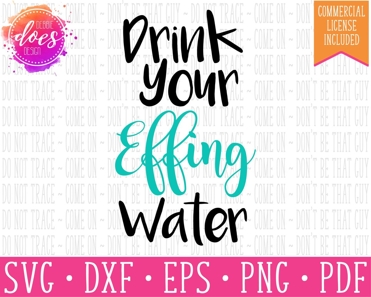 drink your effing water svg #1006, Download drawings