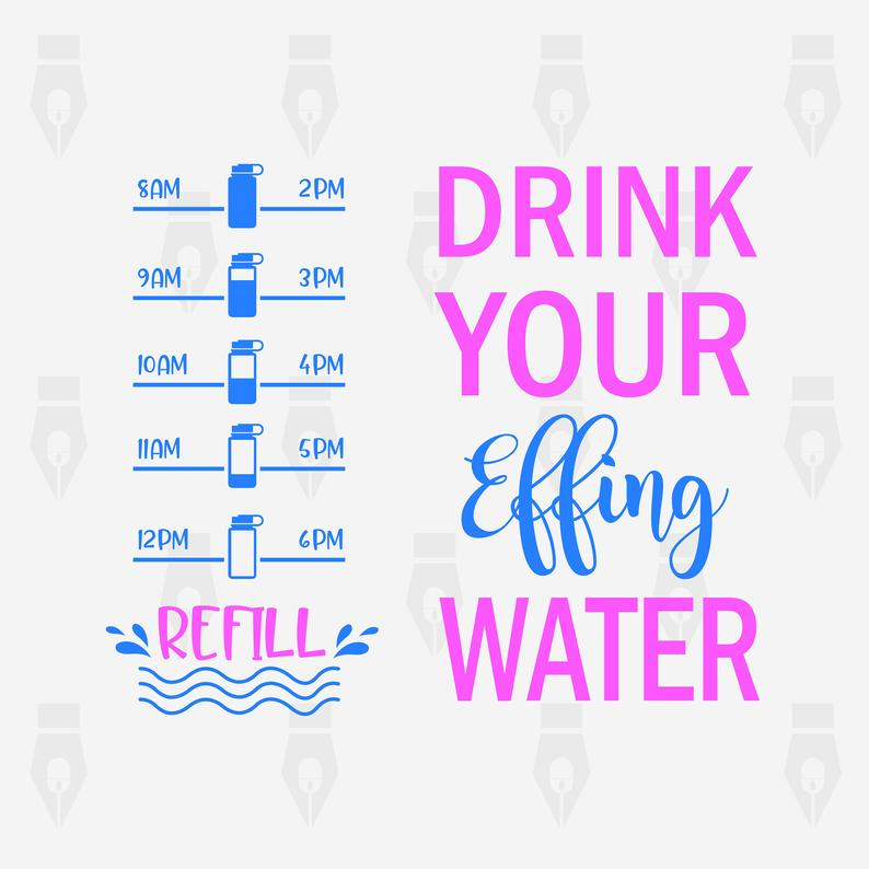 drink your effing water svg #1013, Download drawings