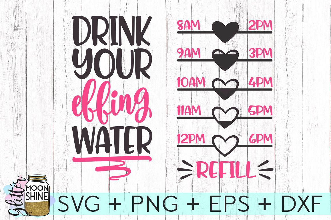 drink your effing water svg #1016, Download drawings