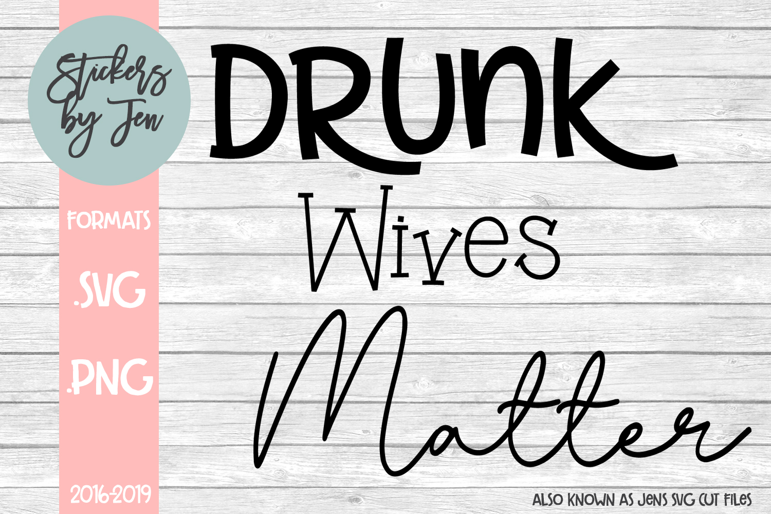 drunk wives matter svg #813, Download drawings