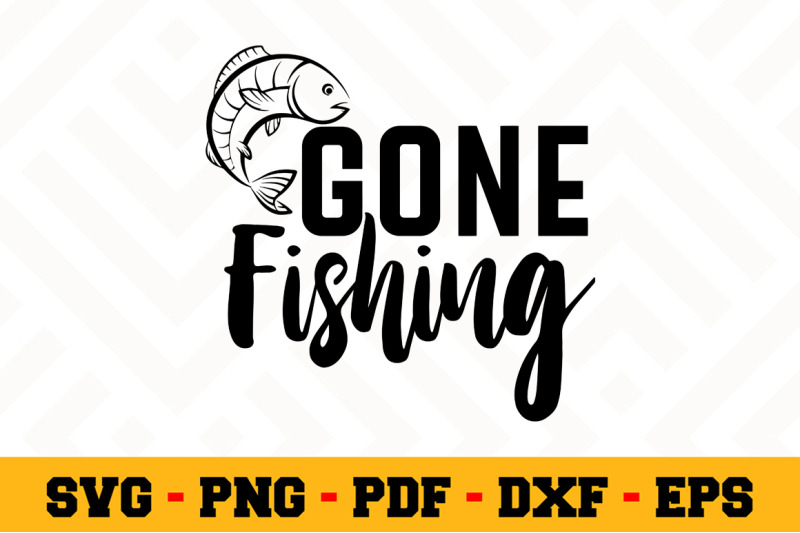 gone fishing svg #1223, Download drawings