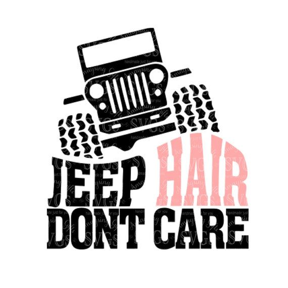 jeep hair don't care svg #576, Download drawings