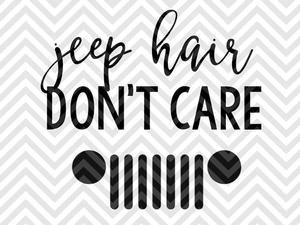 jeep hair don't care svg #571, Download drawings