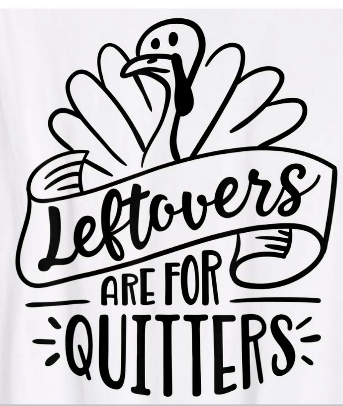 leftovers are for quitters svg #528, Download drawings